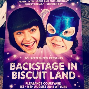 Backstage in Biscuit Land - winner of best shows by an Emerging Company/Artist & the Total Theatre Awards