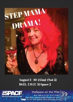 Step Mama Drama! 2018 Fringe